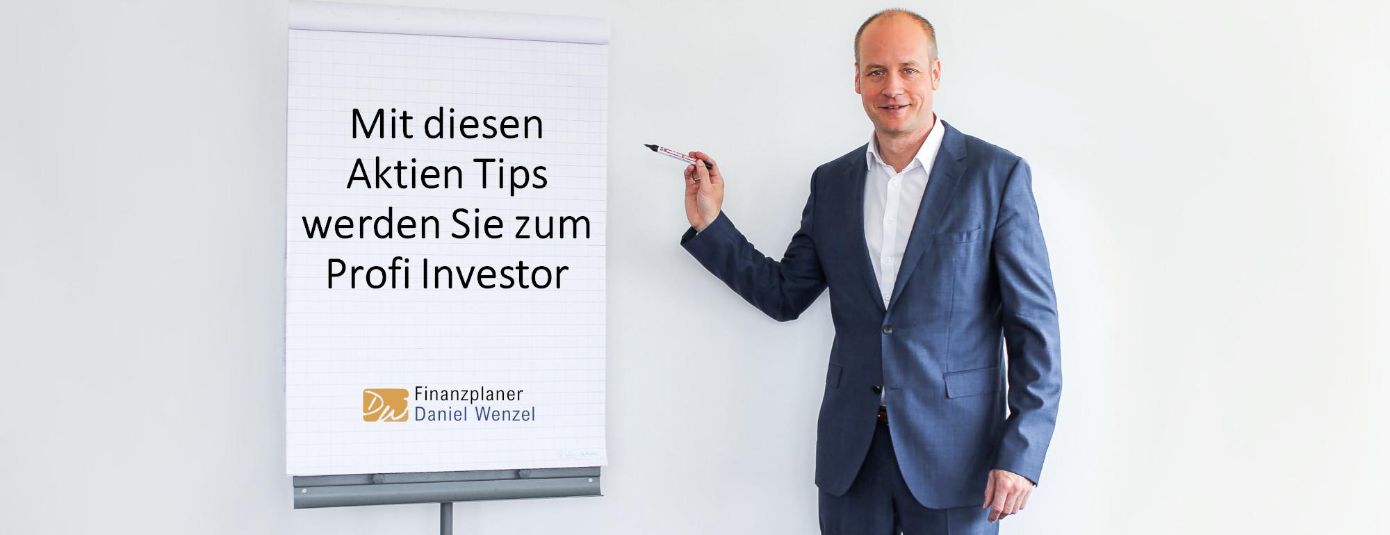 Mit diesen Aktien Tips werden Sie zum Profi Investor